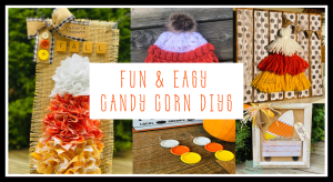 Read more about the article Fun & Easy Candy Corn Crafts : My Top Picks for 2021!