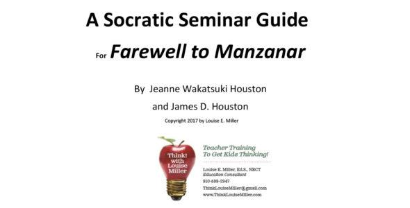 A Socratic Seminar Guide for Farewell to Manzanar