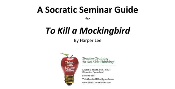 A Socratic Seminar Guide for To Kill a Mockingbird