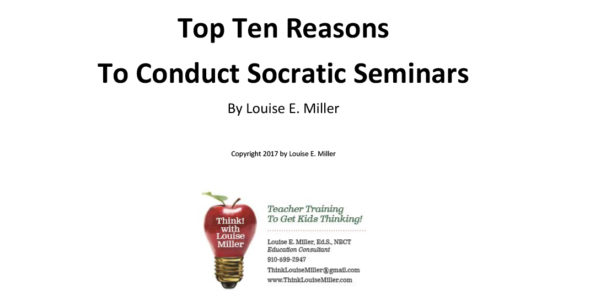 Top Ten Reasons To Conduct Socratic Seminars