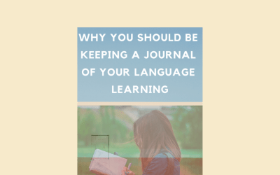 Why you should be keeping a journal of your language learning