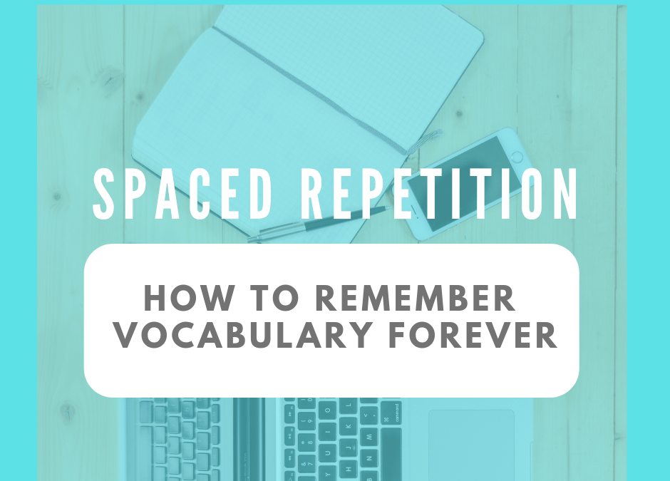 How to Easily Learn and Remember Vocabulary Forever