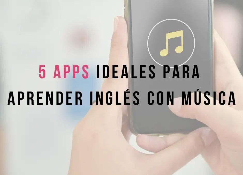 5 apps ideales para aprender inglés con música