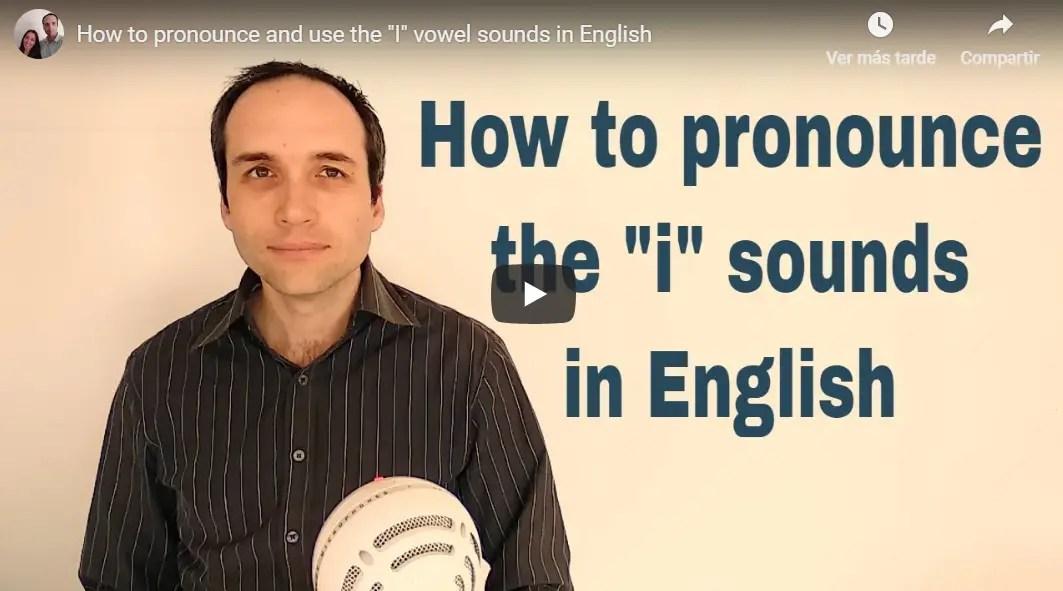 """Vídeo para aprender pronunciar los sonidos de la vocal """"i"""" en inglés"""