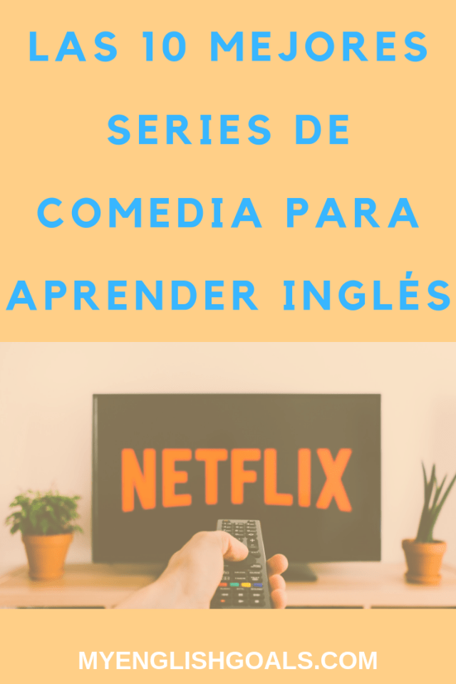 Las 10 mejores series de comedia para aprender inglés.