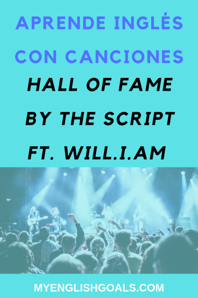 "Aprende inglés con la canción ""Hall of Fame"", by The Script ft. Will.i.am"
