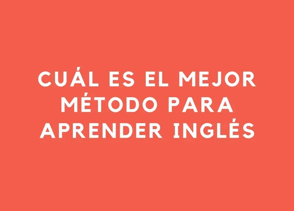 ¿Cuál es el mejor método para aprender inglés para ti?