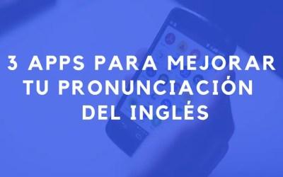 Cómo mejorar tu pronunciación en inglés con estas 3 apps