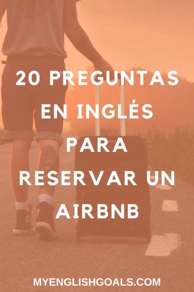 20 preguntas en inglés para reservar un Airbnb. My English Goals.