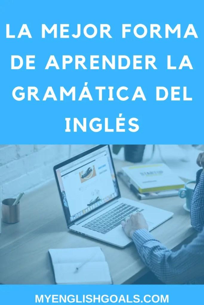 La meilleure façon d'apprendre la grammaire anglaise - My English Goals
