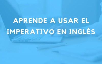 El imperativo: se pueden usar verbos sin sujetos en inglés