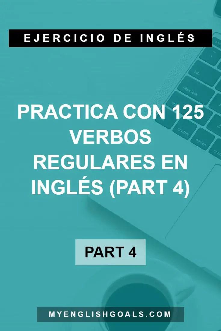 Practica con 125 verbos regulares en inglés (part 4) (A1 Principiante)