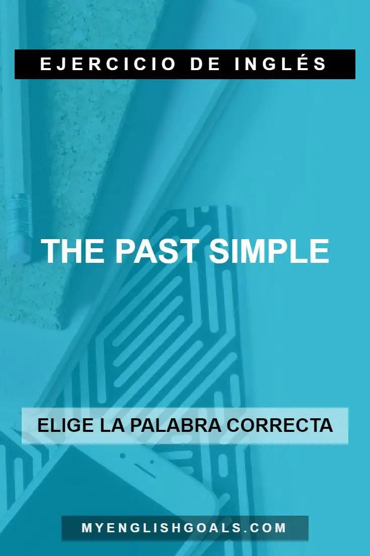 Ejercicio del pasado simple en inglés - Past Simple (Ejercicio 1/3) (A1 Principiante)