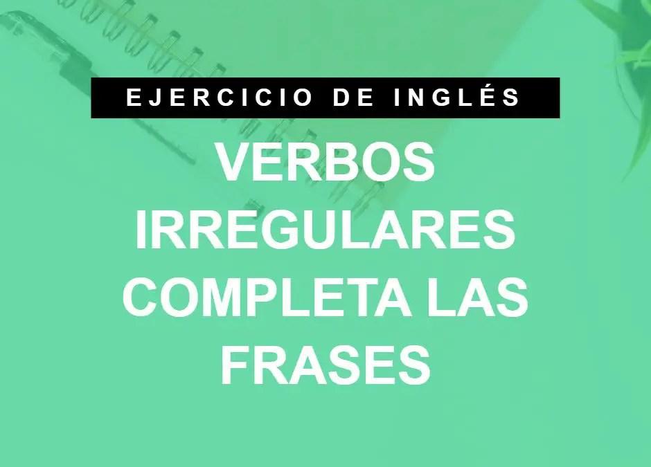 Elige el verbo irregular correcto en inglés (ejercicio 2/4) (A1 Principiante)
