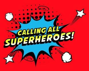 Calling All Superheroes!
