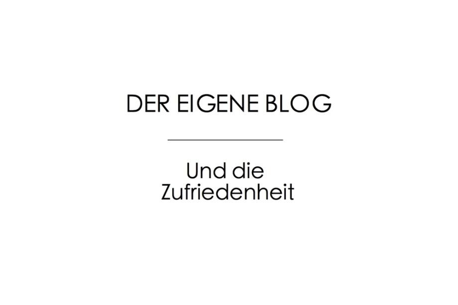 100% zufrieden mit dem Blog?