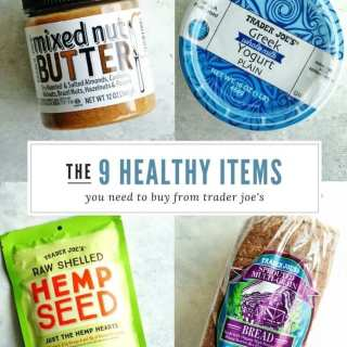 9 healthy items you need to buy from Trader Joe's #traderjoes #healthystaples #healthyfood #healthytraderjoes