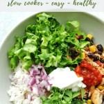 Slow Cooker Chicken Burrito Bowls recipe - pinterest