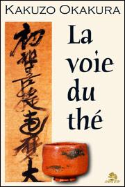 Okakura Kazuzo, la voie du thé