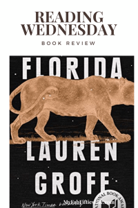 Book Review Florida by Lauren Goff