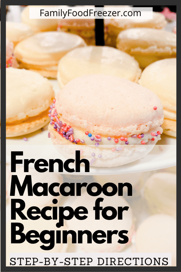 French Macaron Recipe | French Macaron Recipe step by step | How to make macarons for beginners | Professional macaron recipe | Macaron filling recipe