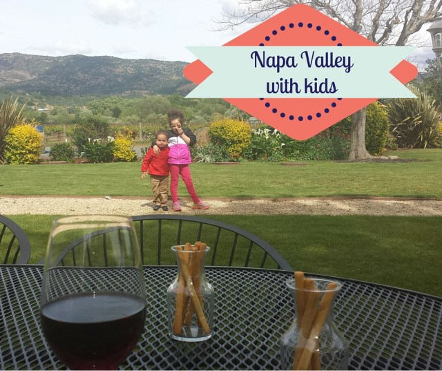 napa valley california with kids