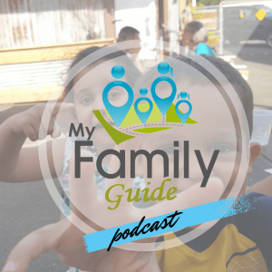 My Family Guide Podcast