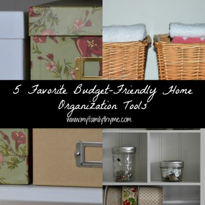 5 Favorite Budget-Friendly Home Organization Tools