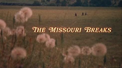 The Missouri Breaks opening