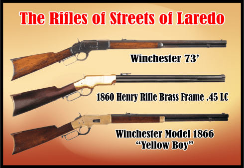 Streets of Laredo Rifles
