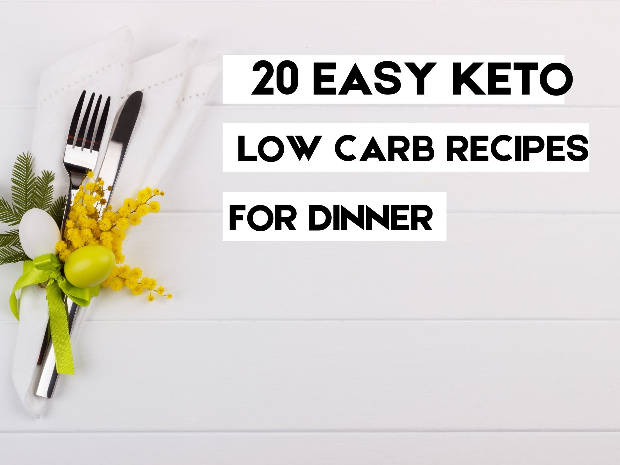 20 Easy Keto Low Carb Recipes For Dinner - MYFINANCIALHILL