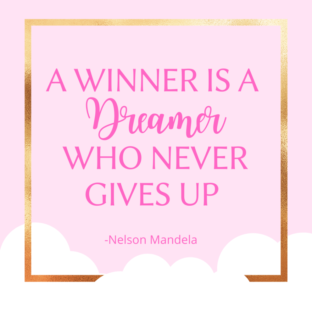 A winner is a dreamer who never gives up-Inspirational quotes for motivation and encouragement-MyFinancialHill