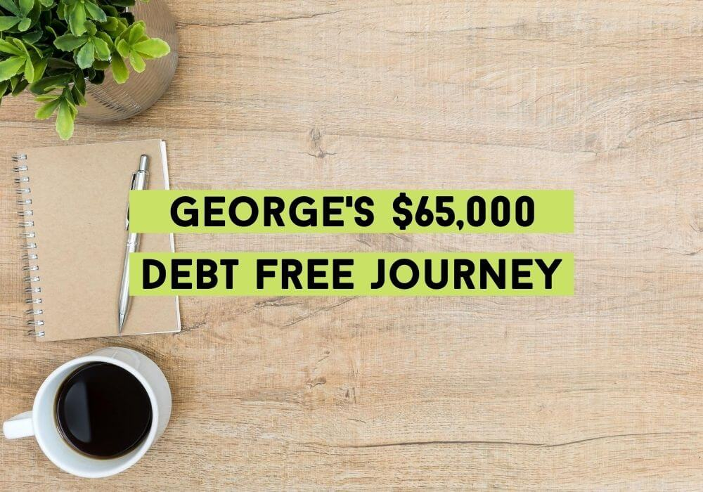 George's 65000 Debt Free Journey-My Financial Hill (1)