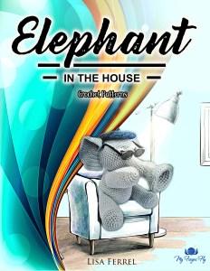 Elephant in the House Crochet Patterns Ebook - 14 Elephant Crochet Patterns