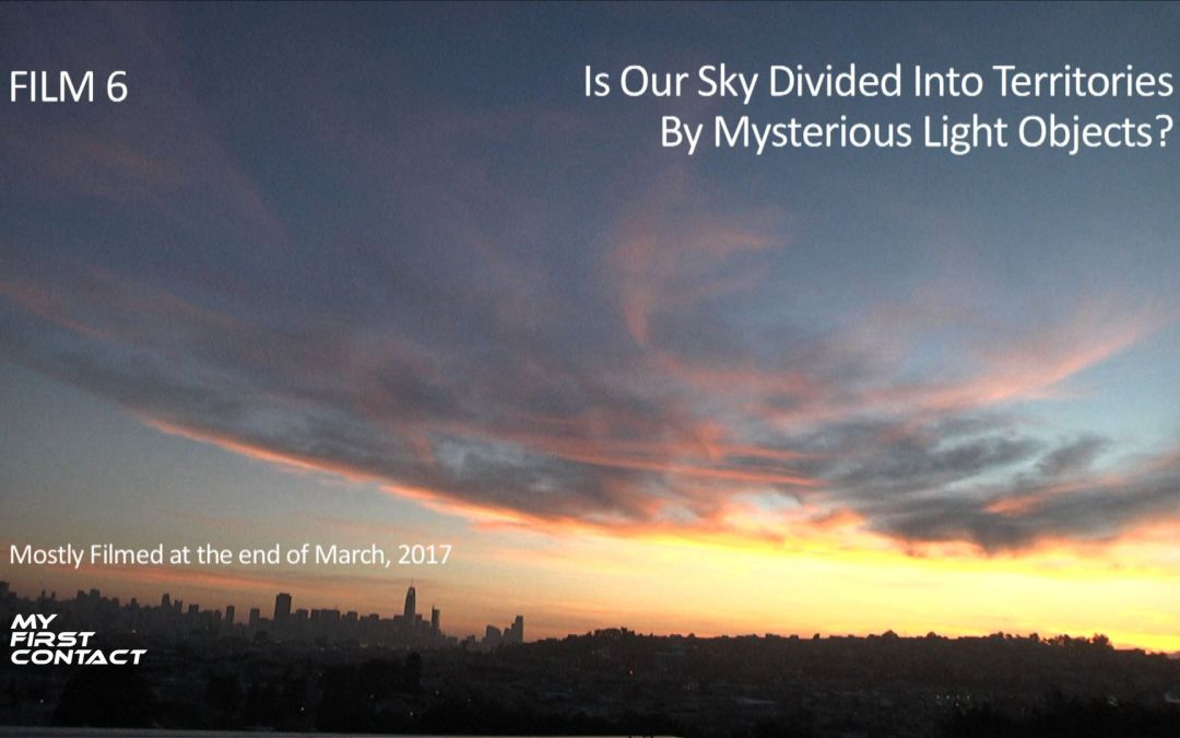FILM 6: Is Our Sky Divided Into Territories By Mysterious Light Objects?