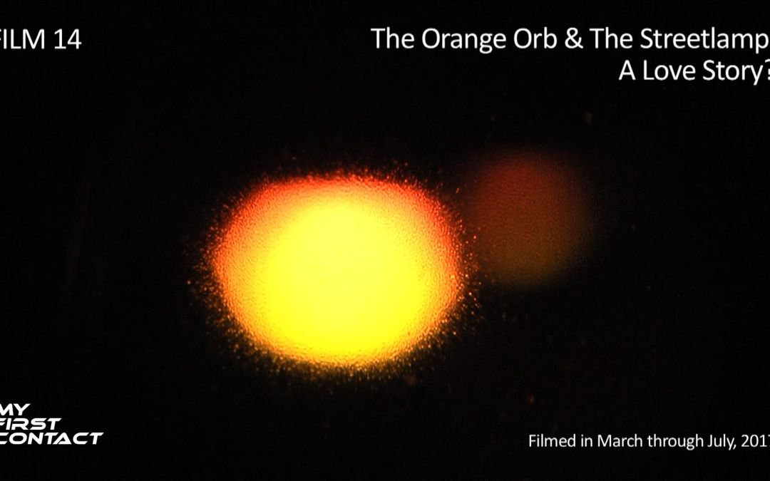 FILM 14—The Orange Orb & The Streetlamp:  A Love Story?