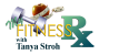 My Fitness Rx with Tanya Stroh Logo