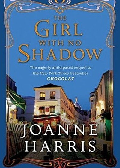 The Girl with No Shadow (Chocolat #2) | myfoodistry