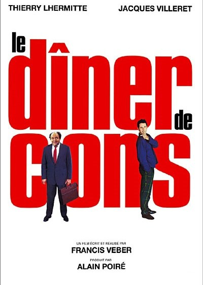 Le Dinner de Cons (1998) | myfoodistry