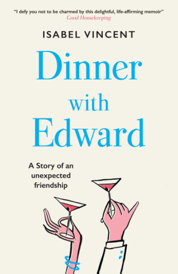 Dinner with Edward: A Story of an Unexpected Friendship | myfoodistry