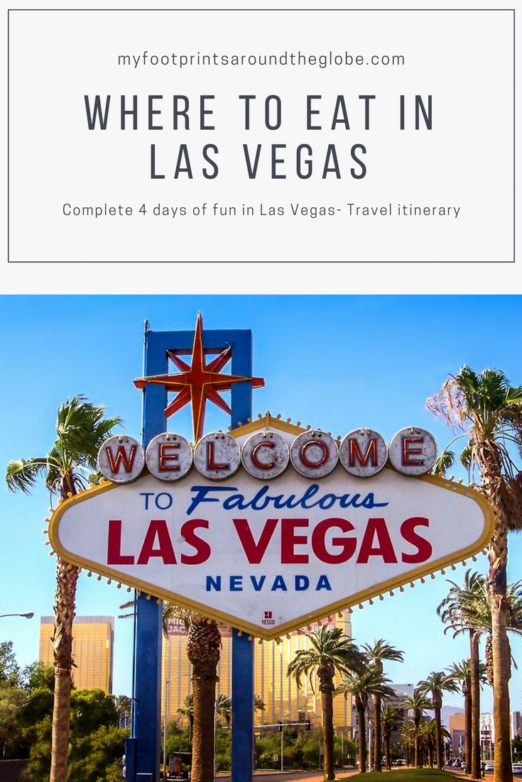 Complete 4 Days of Fun in Las Vegas- Travel Itinerary