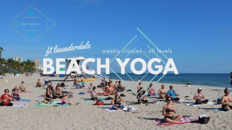 Beach Yoga - All Levels @ Fort Lauderdale Beach