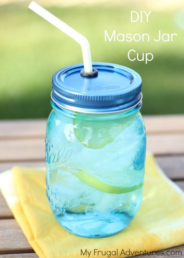 Make Diy Mason Jar Cups - Frugal Adventures