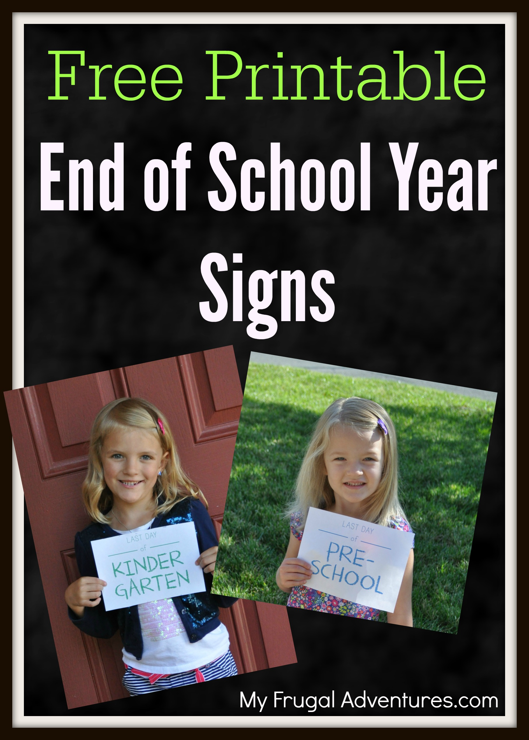Free End Of School Year Printables