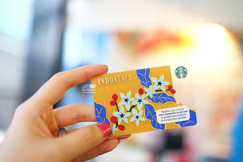 Starbucks Card Indonesia Edition at Starbucks Indonesia by Myfunfoodiary