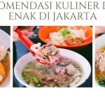 [NEW] 7 Rekomendasi Kuliner Bakso Enak & Murah di Jakarta