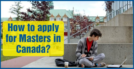 How to apply for Masters in Canada