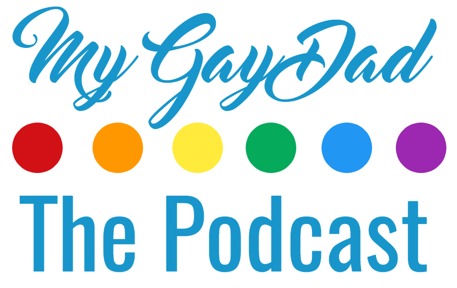 My Gay Dad – The Podcast