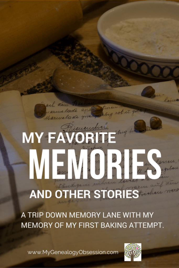 My Favorite Memories and Other Stories. www.MyGenealogyObsession.com