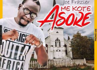 Ace Musician, Joe Frazier Returns With 'Mee Koti Asore'